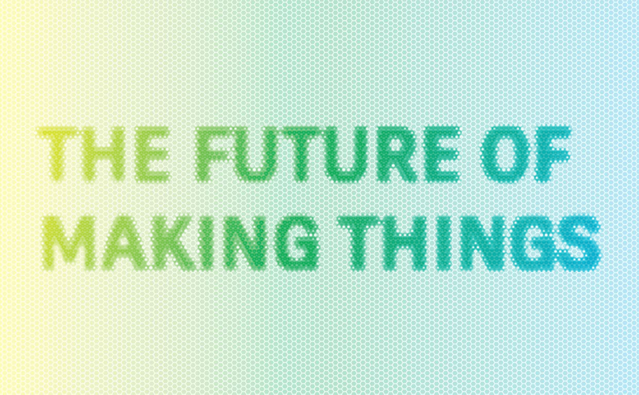 ic_future_of_making_things